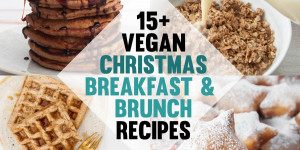 Beitragsbild des Blogbeitrags 15+ Vegan Christmas Breakfast & Brunch Recipes