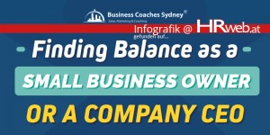 Beitragsbild des Blogbeitrags Infografik | Finding Balance as a Small Business Owner or a Company CEO