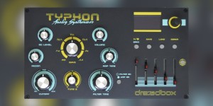 Beitragsbild des Blogbeitrags Dreadbox Typhon Sound Demos, Analog Synth With DSP Effects