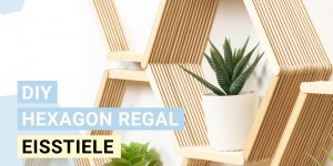 Beitragsbild des Blogbeitrags DIY – Eisstiel Regal / Popsicle Sticks shelf